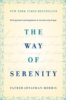 The Way of Serenity: Finding Peace and Happiness in the Serenity Prayer free download