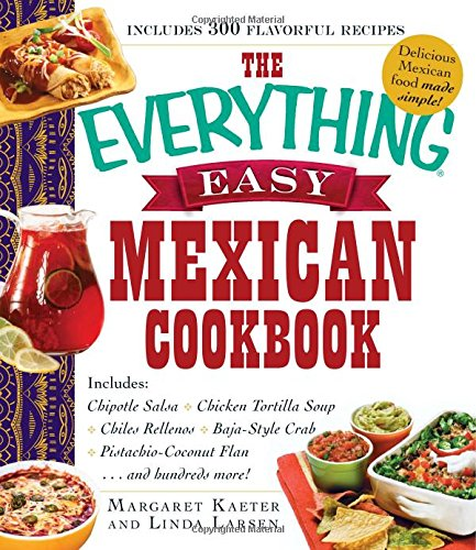 The Everything Easy Mexican Cookbook free download