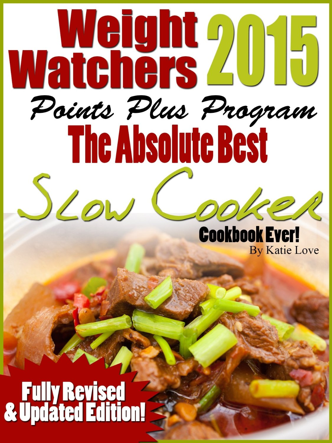 Weight Watchers 2015 The Absolutely Best Points Plus Slow Cooker Cookbook Ever! free download