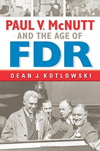 Paul V. McNutt and the Age of FDR free download