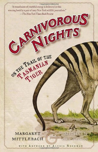 Carnivorous Nights: On the Trail of the Tasmanian Tiger download dree