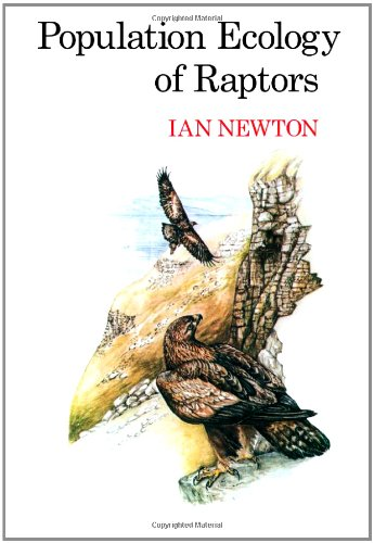 Population Ecology of Raptors by Ian Newton free download