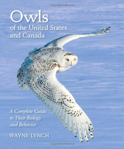 Owls of the United States and Canada: A Complete Guide to Their Biology and Behavior by Wayne Lynch free download