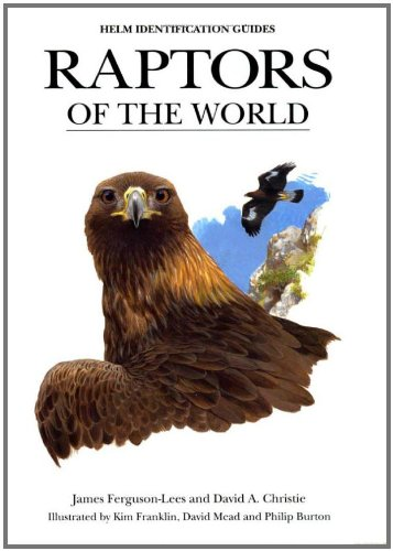 Raptors of the World by James Ferguson-Lees free download