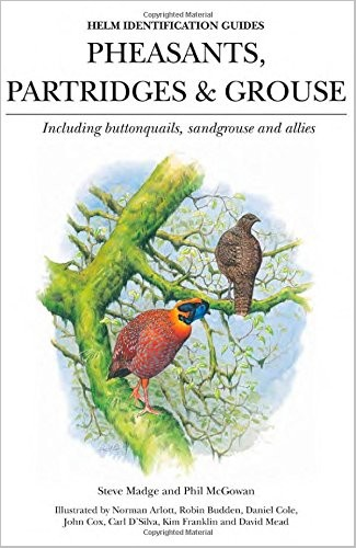 Pheasants, Partridges and Grouse: Including Buttonquails, Sandgrouse and Allies by Steve Madge download dree