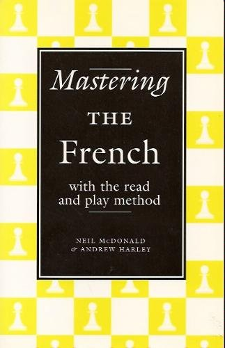 Mastering the French: With the Read and Play Method by Neil McDonald download dree