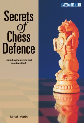 Secrets of Chess Defence by Mihail Marin free download