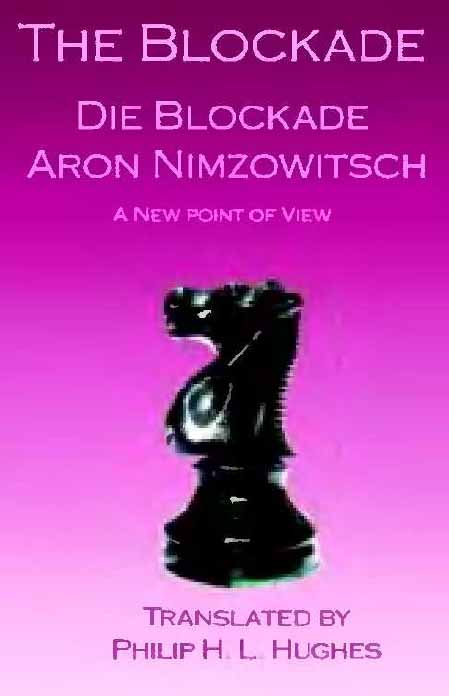 Blockade: New Perspectives by Aron Nimzowitsch download dree