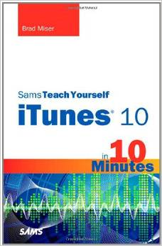 Sams Teach Yourself iTunes 10 in 10 Minutes (Sams Teach Yourself -- Minutes) download dree