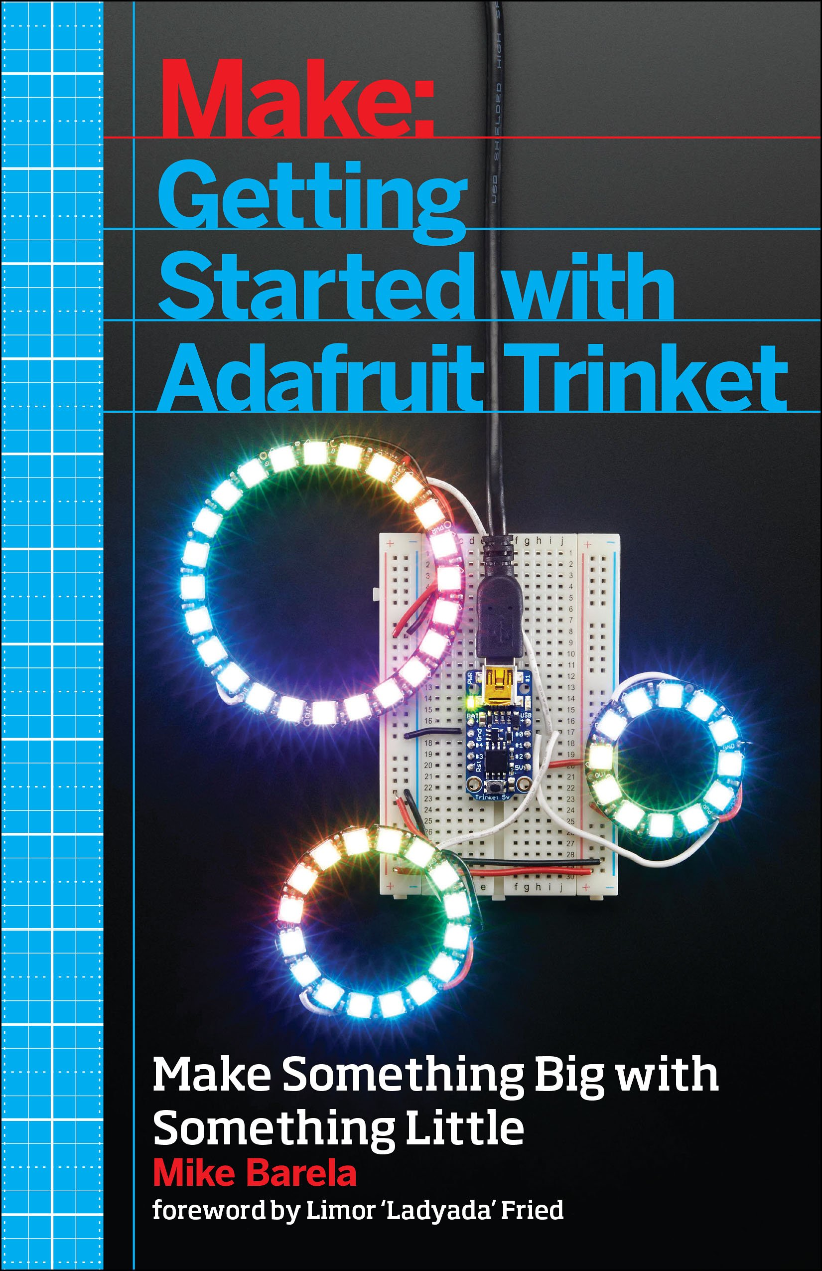 Getting Started with Adafruit Trinket: 15 Projects with the Low-Cost AVR ATtiny85 Board free download