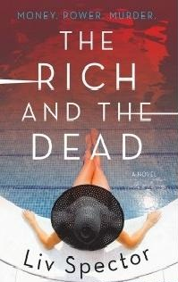 Liv Spector - The Rich and the Dead free download