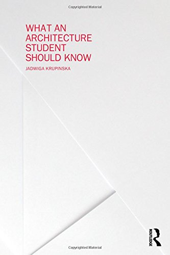 What an Architecture Student Should Know free download