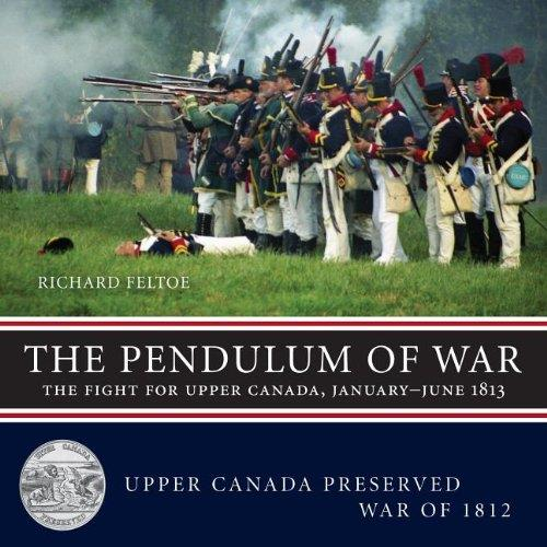 Pendulum of War: The Fight for Upper Canada, January-August 1813 free download