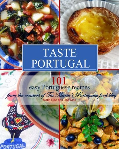Taste Portugal | 101 easy Portuguese recipes free download