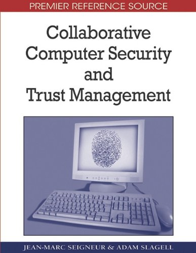 Collaborative Computer Security and Trust Management free download