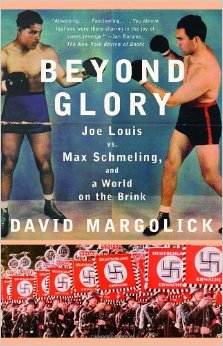 Beyond Glory: Joe Louis Vs. Max Schmeling, and a World on the Brink free download
