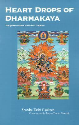 Heart Drops Of Dharmakaya y Shardza Tashi Gyaltsen free download