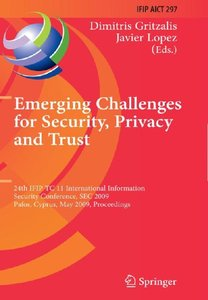 Emerging Challenges for Security, Privacy and Trust free download