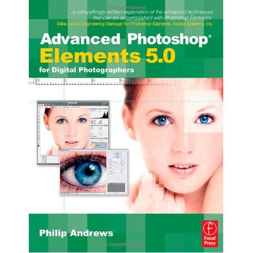 2002290 Advanced Photoshop Elements 5.0 for Digital Photographers