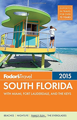Fodor's South Florida 2015: with Miami, Fort Lauderdale & the Keys free download