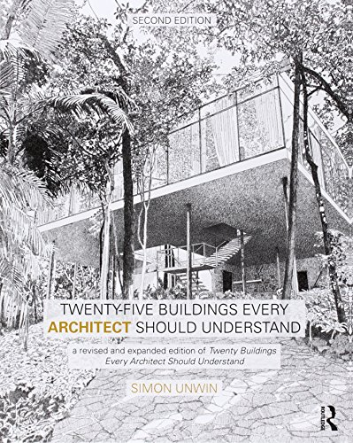 Twenty-Five Buildings Every Architect Should Understand, 2nd Edition free download