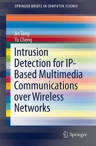 Intrusion Detection for IP-Based Multimedia Communications over Wireless Networks free download