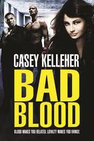 Bad Blood by Casey Kelleher free download