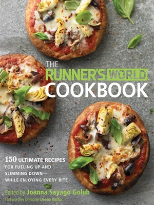 The Runner's World Cookbook: 150 Ultimate Recipes for Fueling Up and Slimming Down--While Enjoying Every Bite free download