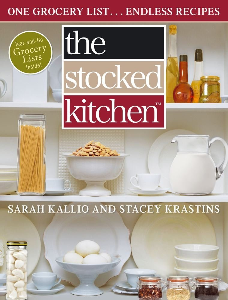 The Stocked Kitchen: One Grocery List Endless Recipes free download