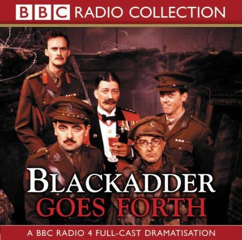 Blackadder Goes Forth (BBC Radio Collection) (Audiobook) download dree
