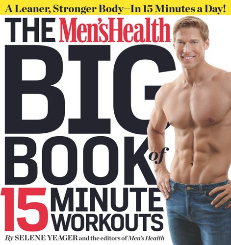 The Men's Health Big Book of 15-Minute Workouts free download