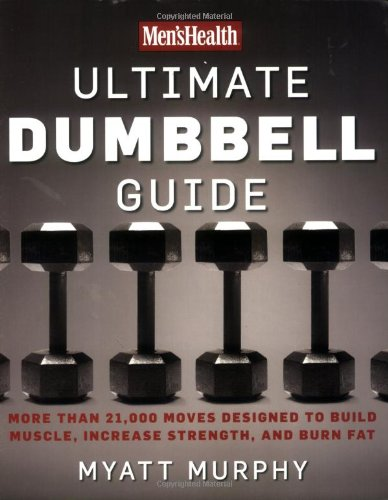 Men's Health Ultimate Dumbbell Guide free download