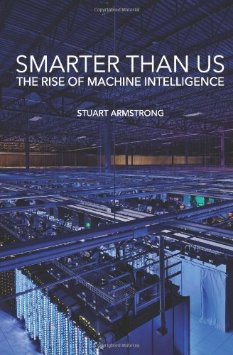 Smarter Than Us: The Rise of Machine Intelligence free download