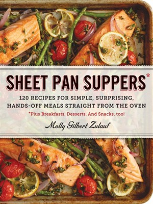 Sheet Pan Suppers: 120 Recipes for Simple, Surprising, Hands-Off Meals Straight from the Oven free download