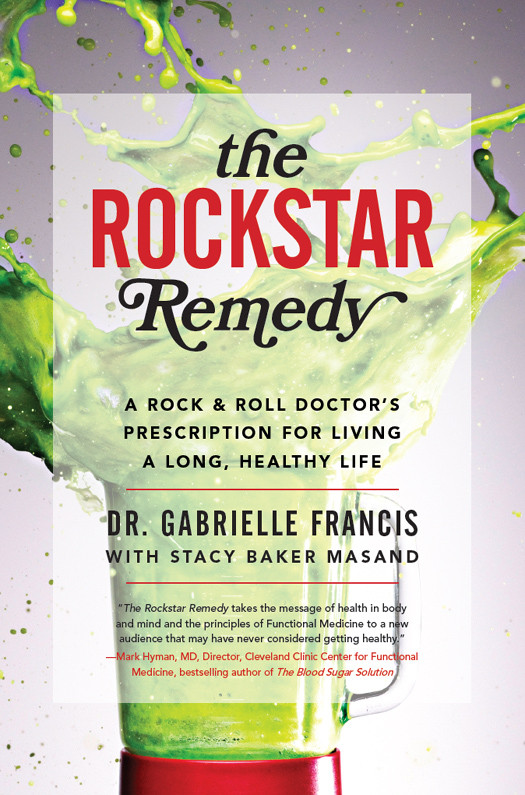 The Rockstar Remedy: A Rock & Roll Doctor's Prescription for Living a Long, Healthy Life free download