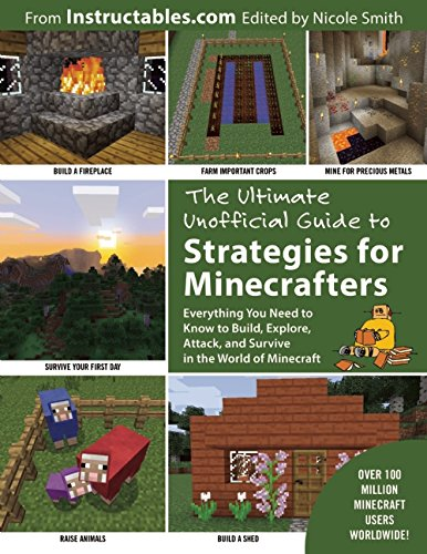 The Ultimate Unofficial Guide to Strategies for Minecrafters free download