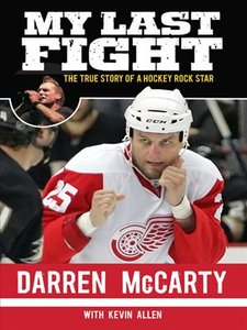 My Last Fight: The True Story of a Hockey Rock Star download dree
