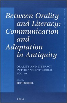 Between Orality and Literacy: Communication and Adaptation in Antiquity free download