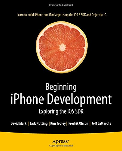 Beginning iPhone Development: Exploring the iOS SDK, 2nd edition free download