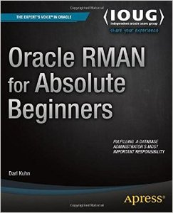 Oracle RMAN for Absolute Beginners free download
