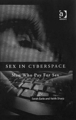 Sex in Cyberspace: Men Who Pay for Sex free download