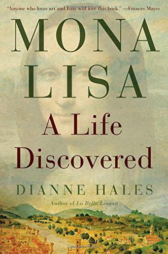 Mona Lisa: A Life Discovered free download