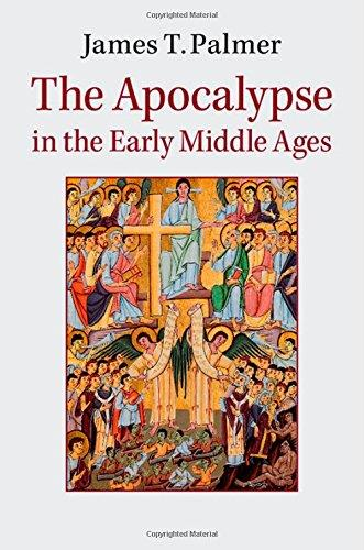 The Apocalypse in the Early Middle Ages free download