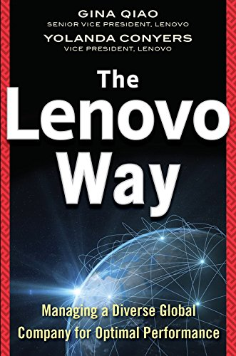 The Lenovo Way: Managing a Diverse Global Company for Optimal Performance free download