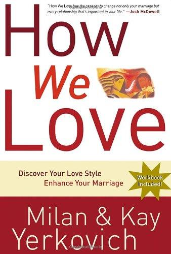How We Love: Discover Your Love Style, Enhance Your Marriage free download