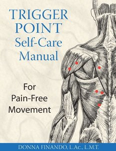 Trigger Point Self-Care Manual: For Pain-Free Movement free download