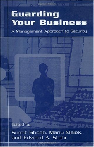 Guarding Your Business: A Management Approach to Security free download