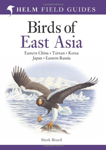 Birds of East Asia (Helm Field Guides) by Mark Brazil free download