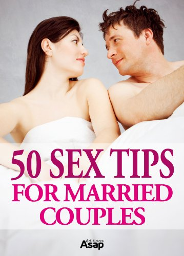 50 Sex Tips for Married Couples free download
