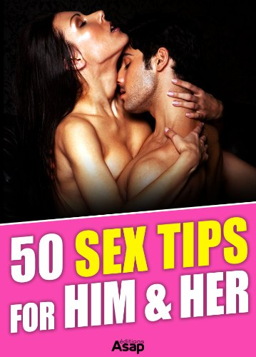 50 Sex Tips for Him and Her free download